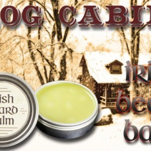 Irish beard balm Log Cabin  2 ounce tin