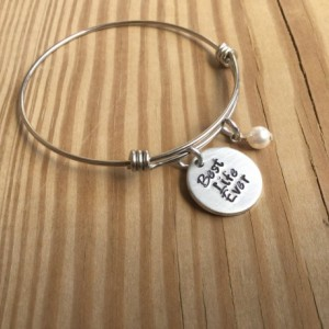 "Best Life Ever Bracelet- Hand-Stamped ""Best Life Ever"" Bracelet with an accent bead in your choice of colors- Adjustable Bangle Bracelet"