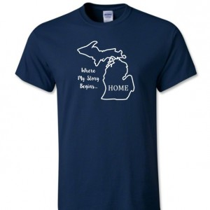 Michigan State T Shirt, Where My Story Begins... Home State T Shirt FREE SHIPPING