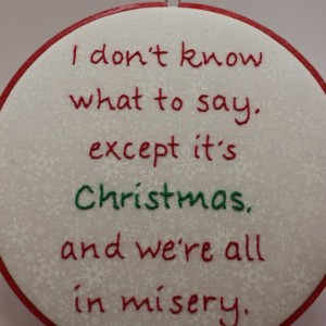 Christmas Embroidery, Quote from the movie Christmas Vacation Hand Embroidered Hoop Art. Christmas Decoration. Made to Order