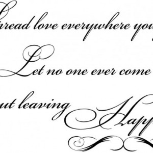 Spread Love Wherever You Go Inspirational Wall Decal,  Love Wall Quotes, Hope, Faith, Sayings, Phrases, Transfers