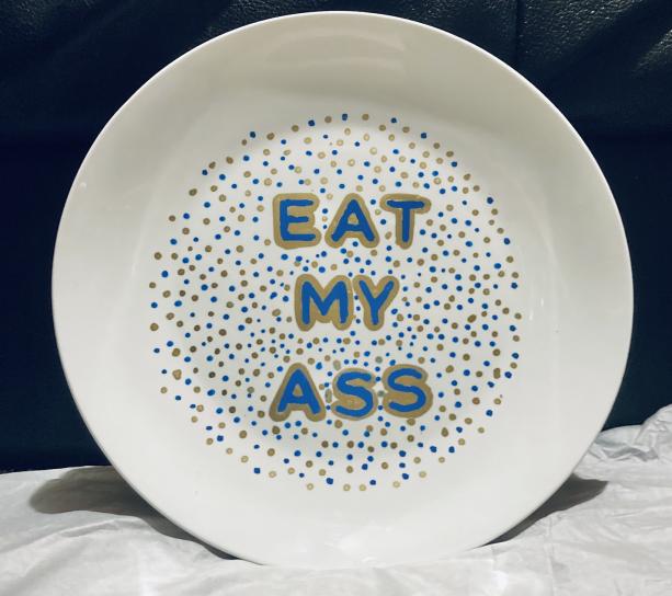 Eat My Ass Customizable Plate