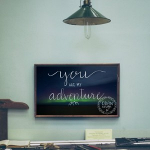"Love&Adventure Quote Poster ""You are my Adventure""  24x36 wall decor mountain, northern lights background"