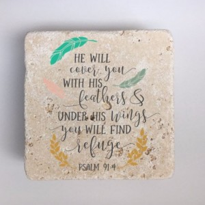 Psalm 91:4 Coasters Natural Stone Set of 4 He will cover you with his feathers, and under his wings you will find refuge Religious Coasters