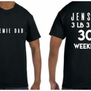 Preemie Dad Shirt-custom stats on back