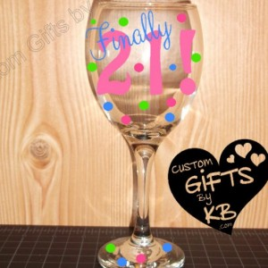 Finally 21 wine glass, Legal age, Party Glass, Finally 21 Wine Glass, Custom Wine Glass, wine glass. Birthday gift for legal age