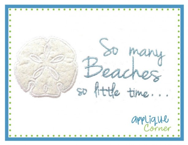 Sand Dollar Applique Beach Shirt or Bodysuit, So Many Beaches So Little Time, Summer Shirt