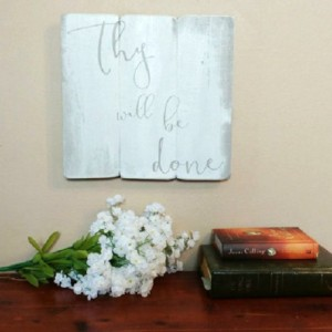 Christian Wall Art - Thy Will Be Done - Christian wood wall art - Religious wood sign - Rustic elegant home decor - Matthew 6