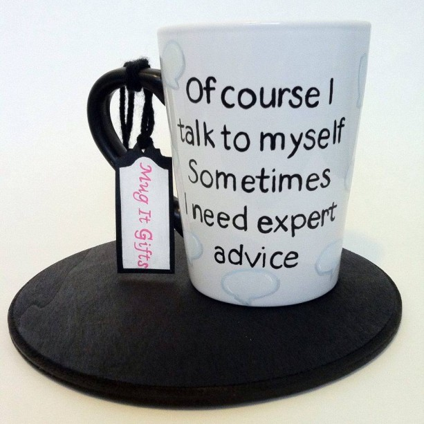 Of Course I Talk To Myself Hand Painted 14 oz Ceramic Coffee Latte Tea Cup Mug