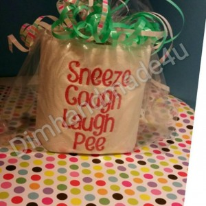 Sneeze, Cough, Laugh, Pee embroidered Toilet paper. Great gift! Comes gift wrapped!