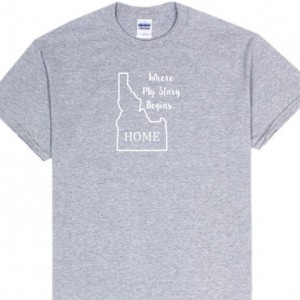 Idaho State T Shirt, Where My Story Begins... Home State T Shirt FREE SHIPPING