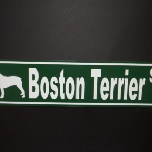 Boston Terrier Street Sign