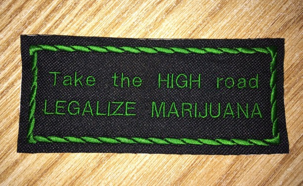 420 and Take the HIGH road LEGALIZE MARIJUANA iron on patch