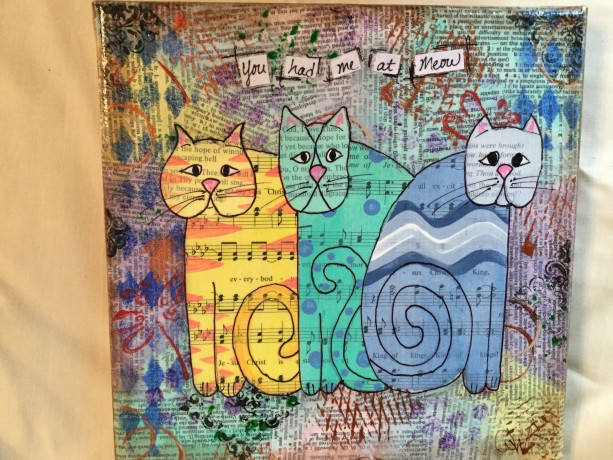 Mixed media cats, You had me at Meow