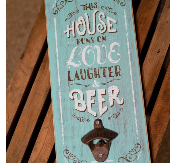 Wall Mounted Beer Bottle Opener - This House Runs On Love, Laughter, & Beer (Lt. Blue)