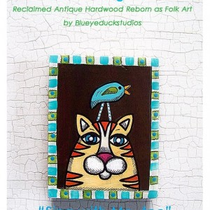 Original Art on Reclaimed Old Wood Cat and Bird Whimsy Ready to Hang
