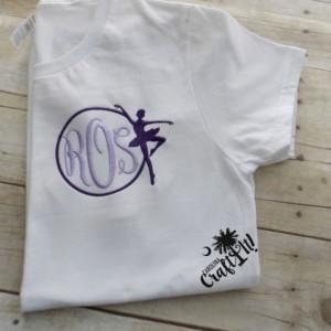 Girls Ballet Shirt,Girls Dance Shirt, Women's Monogram Shirt, Personalized, Embroidered, Monogrammed, Dance Recital Gift, Dance Teacher Gift