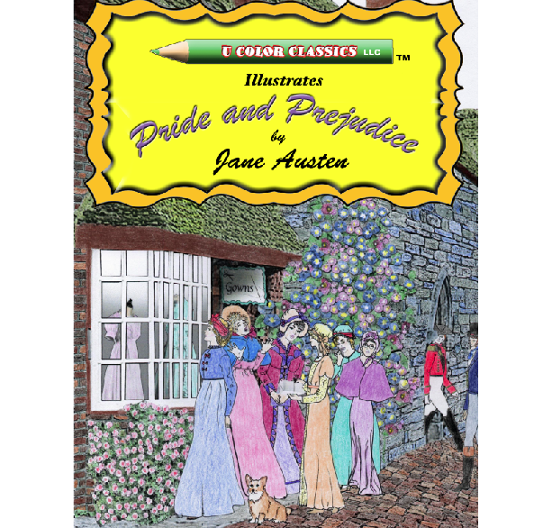 Coloring book of Jane Austen's Pride and Prejudice by U Color Classics LLC ®