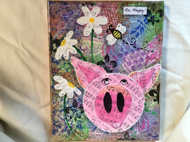 Mixed media be Happy pig and bee