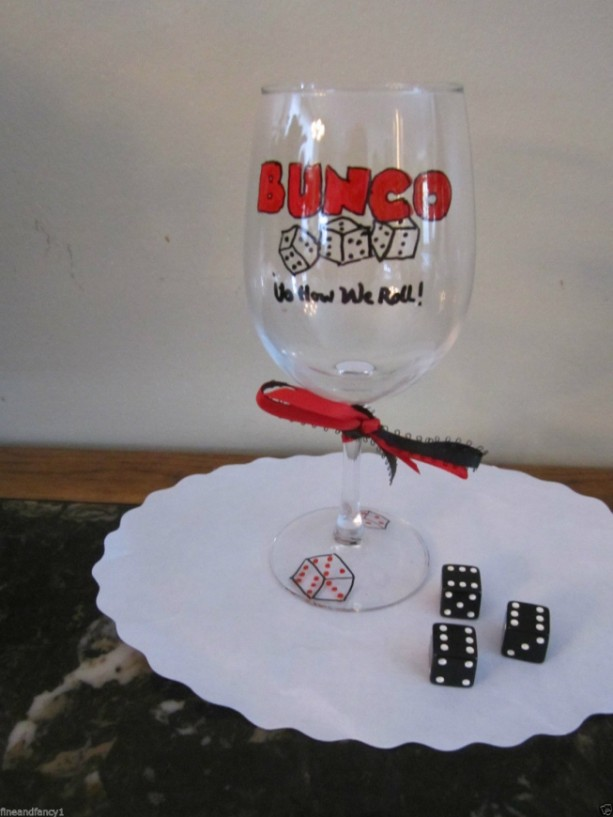 Hand Painted Glass BUNCO Stemware, 12 oz Wine Glass  It's How we Roll