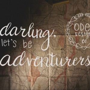 "Adventure Quote Poster ""Darling, Let's be Adventurers""  11x17 wall decor mountain, map background"