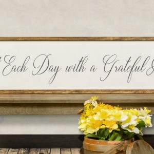 Start Each Day With a Grateful Heart Wood Sign, Be Grateful Framed Wood Sign, Christian Home Decor, Distressed Wood Sign, Dining Room Sign
