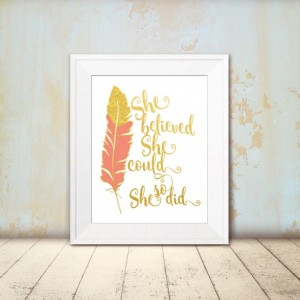 Inspirational Art Print - She Beleived She Could So She Did