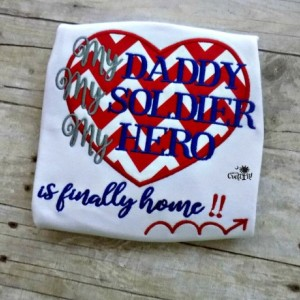 Military Homecoming, My Solider, My Daddy, My Hero Shirt, Military Appreciation shirt, 4th of July Shirt,  Embroidered, Toddlers,  Appliqued