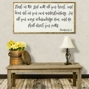 Trust In The Lord Wood Sign, Inspirational Proverbs 3:5-6, Scripture, Living Room Wall Art, Bible Home Decor, Christian Life Sign, Farmhouse