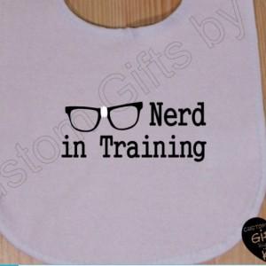 Nerd in Training baby Bib, Custom Bib, Baby Shower Gift, custom gift, Christmas Gift, Glasses and Nerds, Geek gift, custom bib, computer bib