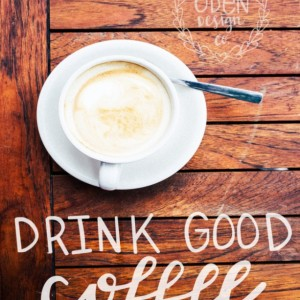 "Drink Good Coffee, Read Good Books, Do Good Things Home Decor Gallery Wall Set--18""x24"" calligraphy with white flowers"