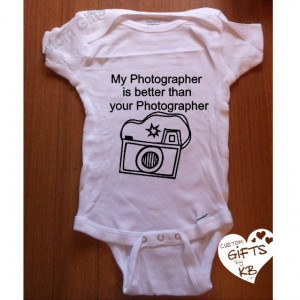 My Photographer is better than your photographer baby Onesie, Custom Baby Onesie, Camera Oneis, Geeky Baby Onesie, Photo Baby onesie