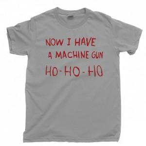 Die Hard Men's T Shirt, Now I Have A Machine Gun Ho Ho Ho John McClane Hans Gruber Christmas Movie Unisex Cotton Tee Shirt