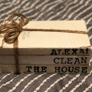 "Hand Stamped, Stacked Books ""Alexa! Clean the House"""