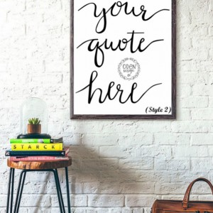 18x24 Custom Quote hand-lettered poster up to 12 words home decor customized