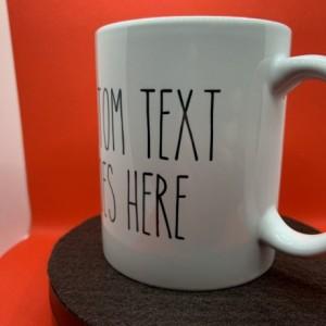 YOUR CUSTOM TEXT Rae Dunn Inspired Ceramic Mug - 11oz Personalized Mug