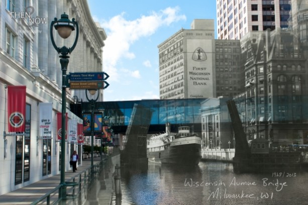 Then & Now: Milwaukee - Wisconsin Avenue Bridge