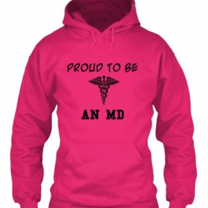Proud to be an MD hoodie