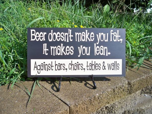 Bar Sign Beer Sign Funny Sign Beer Doesn T Make You Fat