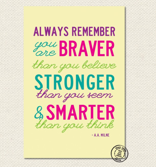 12x18 Always Remember You Are Braver Winnie The Pooh Print