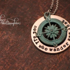 Hand Stamped NecklaceNot all who wander are lostHand Stampe