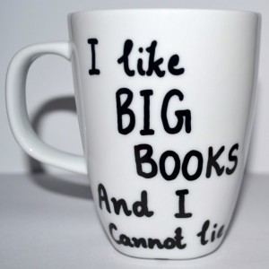 I Like Big Books And I Cannot Lie Coffee Mug - Literary Gift 10 oz