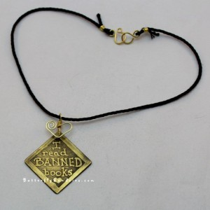 I read BANNED books Etched Pendant - Bookworm Collection - Supports Sound Learning - Available in Brass and Copper