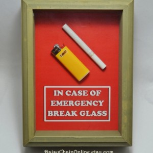 Gift for SMOKER Husband, Wife, Men, Women, Gift for Boyfriend, Girlfriend, Valentine -In Case of Emergency Break Glass (Cigarette & Lighter)