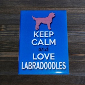 Magnet, Fridge magnet, Keep Calm and Love Labradoodles