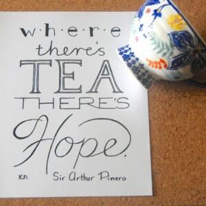 Tea // Typography Print // Tea Quote // Saying for Tea Drinker // Teatime Quote // Tea Lover Quote