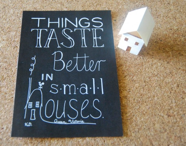 Small Houses // Calligraphy Print // Small House Typography // Apartment Quote Art // Tiny House Art