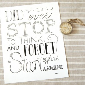 Forget To Start // Word Art Print // Forgetfulness Quote Art // Calligraphy Quote A. A. Milne