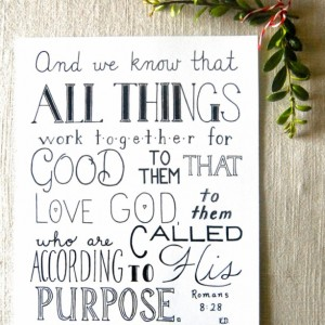 All Things // Hand Lettered Print // Romans 8:28 Typography // Bible Verse Artwork