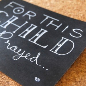 For This Child // Hand Lettering Print // New Baby Art // 1 Samuel 1:27 // Hannah's Prayer For Child Artwork